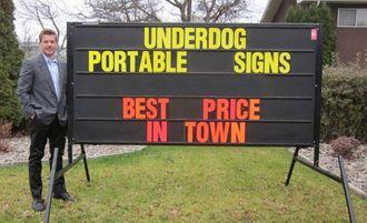 Underdog Portable Sign Rentals Kelowna Portable Sign Rental Kelowna Underdog Portable Signs